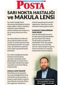 Posta – Op. Dr. Özer Kavalcıoğlu – Sarı Nokta Hastalığı ve Makula Lensi