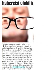 Gazette – Doc.Dr. Fırat Helvacıoğlu – Uyku Bozukluğu Katarakt Habercisi Olabilir