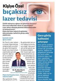 Op. Dr. Akın Akyurt, MD (dr.med) – Sözcü Gazetesi – Kişiye Özel Bıçaksız Lazer Tedavisi