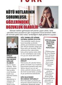 Op. Dr. Ahmet Gökdere – Habertürk Gazetesi – Kötü Notlarının Sorumlusu Gözlerindeki Bozukluk Olabilir