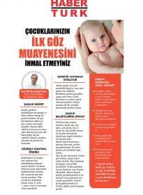 Op. Dr. Ahmet Gökdere – Habertürk – Çocuklarınızın İlk Göz Muayenesini İhmal Etmeyiniz